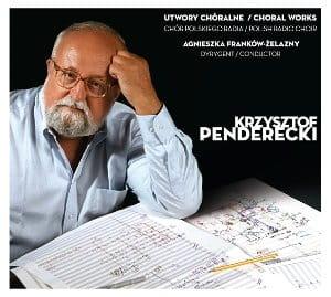 Chór Polskiego Radia & Krzysztof Penderecki [CD]