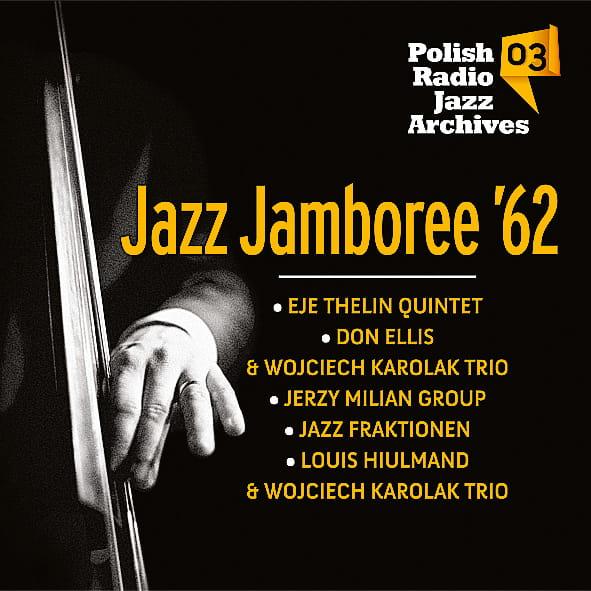 Polish Radio Jazz Archives - Jazz Jamboree '62 vol. 03 [CD]
