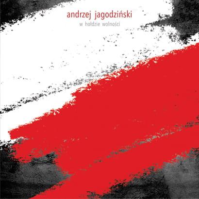 Andrzej Jagodziński Trio - W hołdzie wolności [CD]