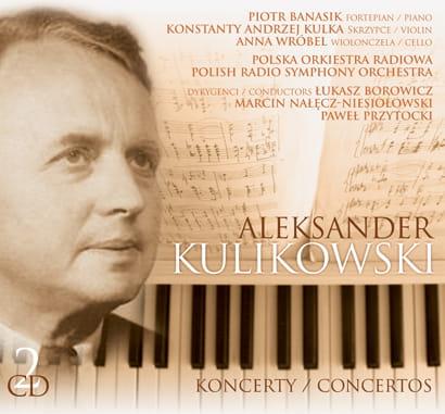 Aleksander Kulikowski - KONCERTY [2 CD]