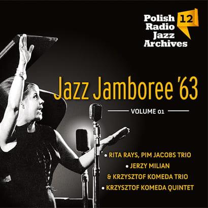 Polish Radio Jazz Archives vol. 12 - Jazz Jamboree '63 vol.1